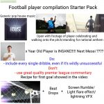 Football player compilation Starter Pack