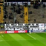 "Frankfurt Fans with a message to Frankfurt Coach Adi Hütter before the DFB-Pokal match against Bremen: ""Adi, let us know if you need a break in the game."""