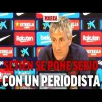 "Quique Setien: ""I don't know what value my opinion has on this subject (Coronavirus), here are much more competent people (to ask), but I guess you as a journalist feel the need to ask me that"""