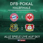 DFB-Pokal semi-final draw: FC Bayern vs Eintracht Frankfurt, FC Saarbrücken vs Bayer Leverkusen