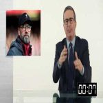 "Last Week Tonight with John Oliver: John Oliver talking about the probable of Liverpool ""missing"" a chance to win PL"