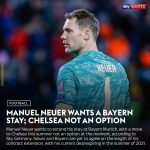 Manuel Neuer wants a Bayern stay; Chelsea not an option