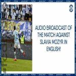 Dynamo Brest to hold an audio broadcast of the match against Slavia in English