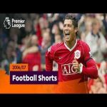 Superb Goals | Premier League 2006/07 | Ronaldo, Shevchenko, Kuyt