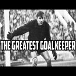 Just how good was Lev Yashin ?