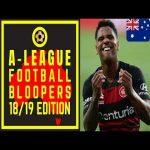 Australian A-League Bloopers - 19/20 Edition
