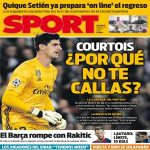 "SPORT's cover: ""Courtois, why don't you shut up?"""