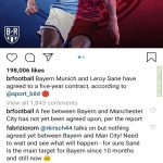 Fabrizio Romano : Talks on but nothing agreed yet between Man City and Bayern. Need to wait and see what happens - for sure Sane is the main target for Bayern since 10 months and still now. [in an IG comment]