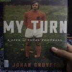 I encourage everything football fan to read the work of Johan Cruyff