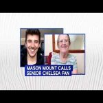 Mason Mount has a wholesome video chat with Maureen, a senior chelsea fan alone in quarantine.