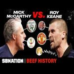 Roy Keane's World Cup beef with Mick McCarthy got him kicked off the Irish National Team - Beef History
