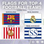 Flags For The Current Top 4 La Liga Teams [OC]