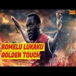 Romelu Lukaku - Golden Touch