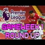 Football 434 - Premier League GW1 round up