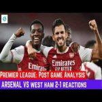 Arsenal vs West ham 2-1 Post match Analysis & reaction