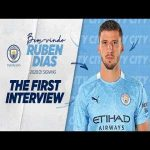 RUBEN DIAS SIGNS FOR MAN CITY | FIRST INTERVIEW AS A BLUE