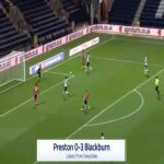Preston 0-3 Blackburn - Tyrhys Dolan 76'