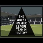 [Tifo football] A Brief history of: The worst Premier League team in history