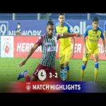 Highlights: ATK Mohun Bagan 3-2 Kerala Blasters FC [Indian Super League]