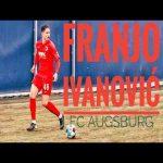 Franjo Ivanović — FC Augsburg v. Würzburg