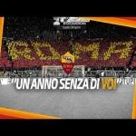 [AS Roma] UN MESSAGIO PER VOI / One Year Without You