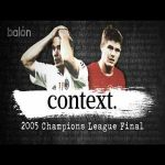 [balón - English] Milan and Liverpool's path to the Historic 2005 Champions League Final