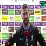 """Alisson: """"I have been away from interviews for a long time because when I talk about it I get emotional. But to all of you who sent me letters, like Everton and Ancelotti - City - I want to say thank you - if it wasn't for you I could never get through this."""""""