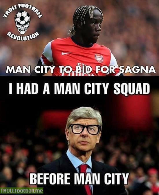 Kolo toure, Adebayor, Vieira, Nasri, Clichy & now bidding for Sagna. City seems to be obsessed with Arsenal players.