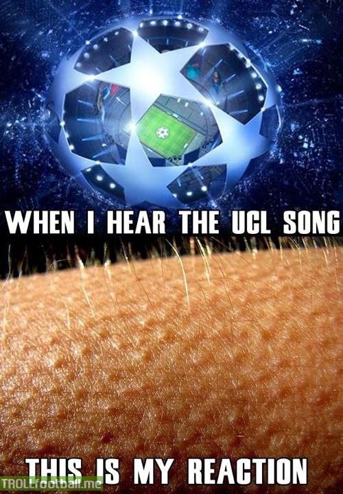 When I hear the Champions League song     | Troll Football
