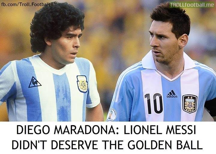 Diego Maradona Says Messi Didnt Deserve The Golden Ball Troll Football