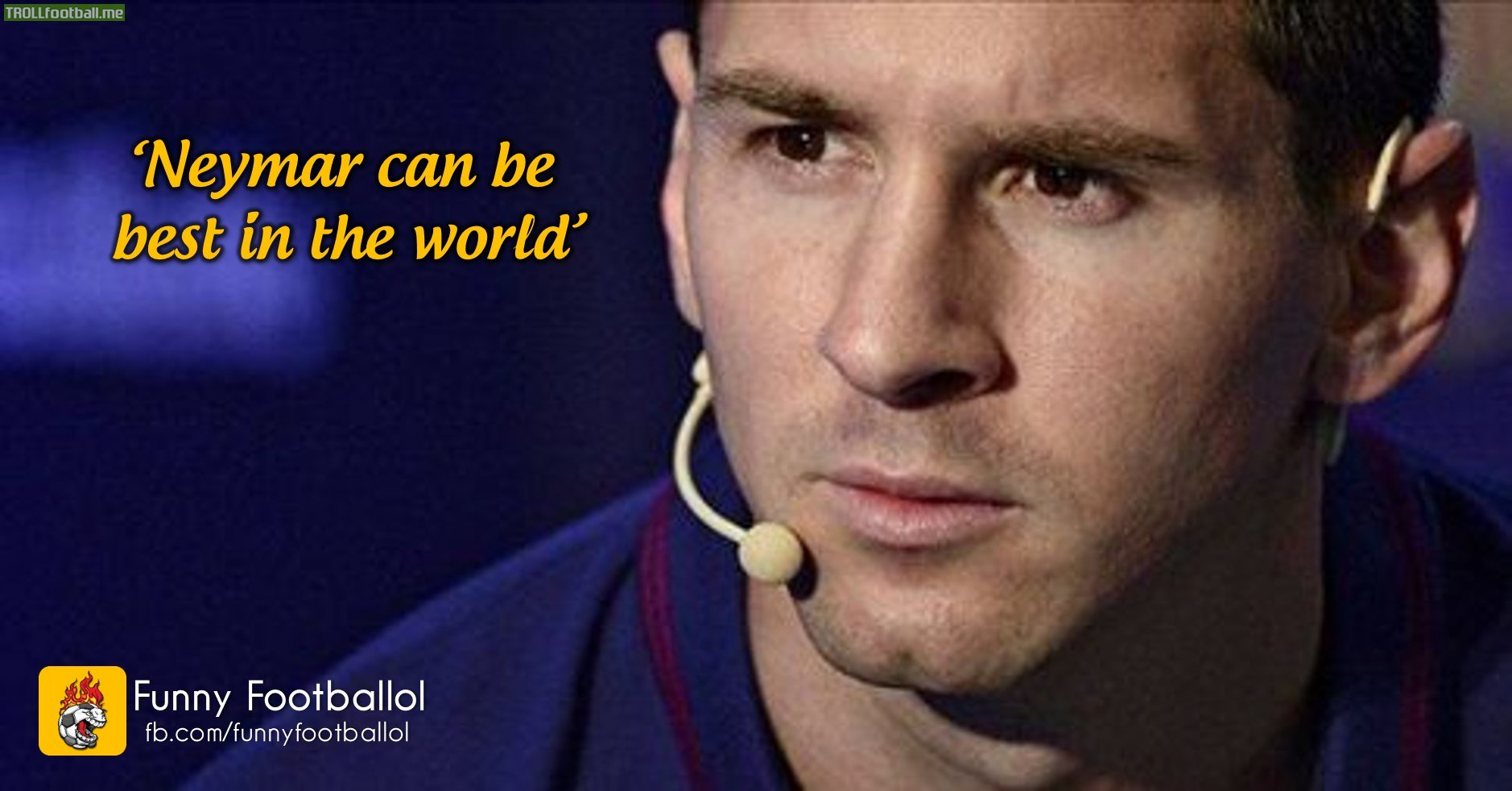 Messi on Neymar