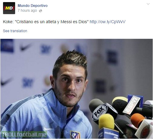 Koke: 'Cristiano is an athlete but Messi is a God '