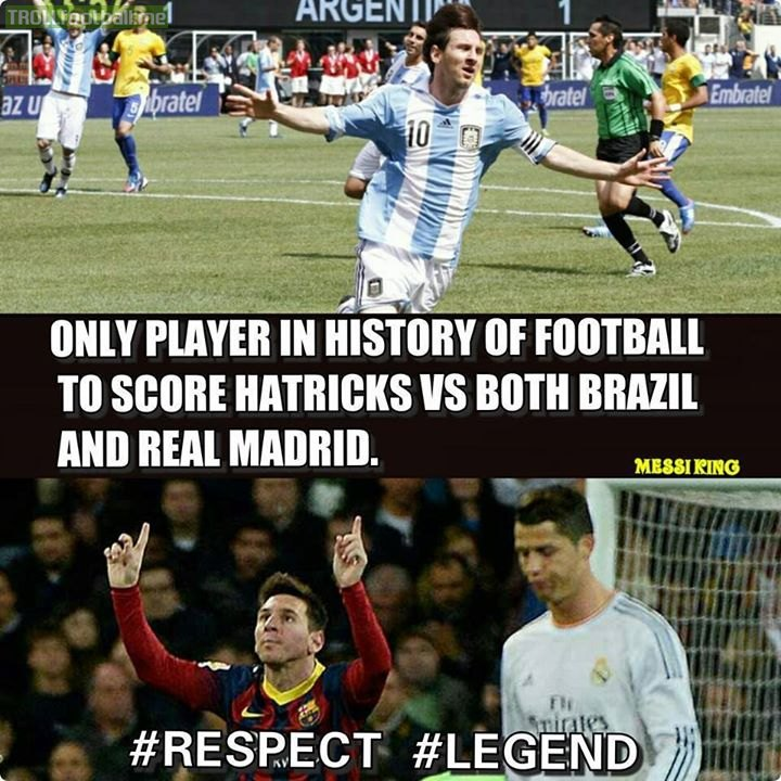 Leo Messi is the only player to score hat-trick vs Brazil and Real Madrid